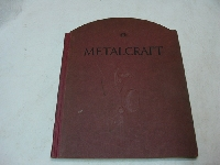 METALCRAFT fireside gong writing inkstands stands smokers catalog 1924  91 pages